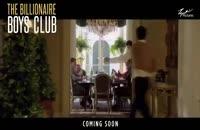 دانلود فیلم خارجی باشگاه پسران میلیاردر Billionaire Boys Club 2018