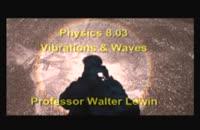 007104 - فیزیک: 3.موج و ارتعاش (Walter Lewin)