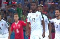 خلاصه بازی سوئیس 2 - کاستاریکا 2 در جام جهانی 2018