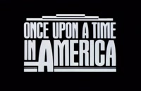 تریلر فیلم Once Upon a Time in America 1984