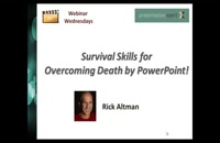 026049 - Survival Skills for Overcoming Death by PowerPoint