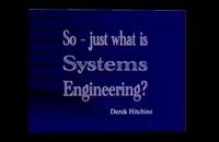 053022 - مهندسی سیستم ها سری دوم Just what is Systems Engineering
