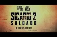 دانلود فیلم سیکاریو 2  Sicario Day of the Soldado 2018 از سایت رویال موویز