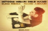 hamid askari Mitooni Mibari Dele Mano Remix