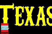 تریلر فیلم سینمایی تگزاس+دانلود فیلم